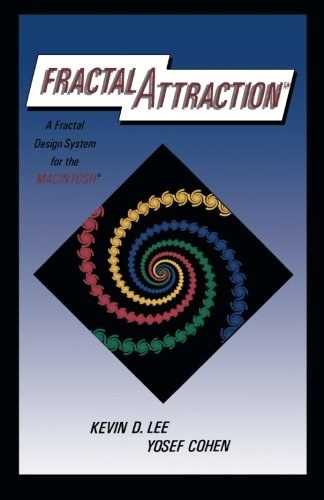 9780124407404: Fractal Attraction: a Fractal Design System for the Macintosh
