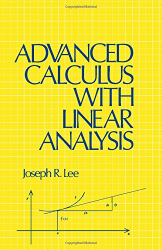 9780124407503: Advanced Calculus with Linear Analysis