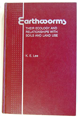 9780124408609: Earthworms: Their Ecology and Relationships With Soils and Land Use