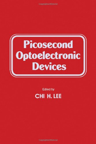 9780124408807: Picosecond Optoelectronic Devices