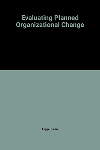 9780124409804: Evaluating Planned Organizational Change (Organizational and Occupational Psychology)