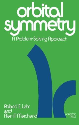 9780124411562: Orbital Symmetry: A Problem-Solving Approach
