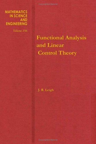 9780124418806: Functional Analysis and Linear Control Theory (Mathematics in Science & Engineering)