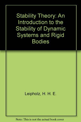 9780124425507: Stability Theory: An Introduction to the Stability of Dynamic Systems and Rigid Bodies (English and German Edition)