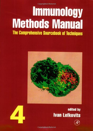 9780124427143: Immunology Methods Manual, Four-Volume Set: Immunology Methods Manual: The Comprehensive Sourcebook of Techniques, Vol. 4