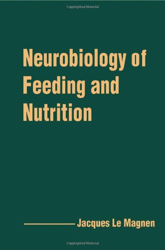 9780124433403: Neurobiology of Feeding and Nutrition