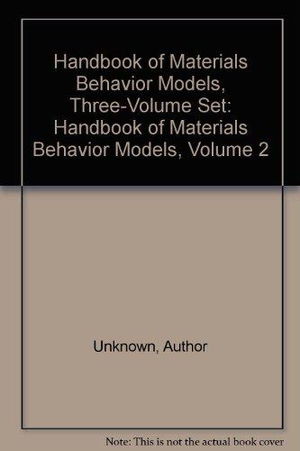 9780124433434: Handbook of Materials Behavior Models, Three-Volume Set: Handbook of Materials Behavior Models, Volume 2