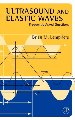 9780124433458: Ultrasound and Elastic Waves: Frequently Asked Questions