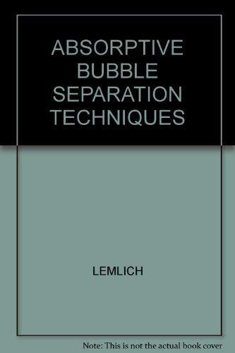 9780124433502: Adsorptive Bubble Separation Techniques