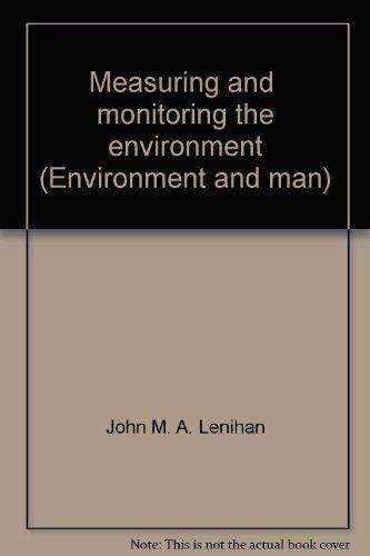 9780124435070: Measuring and  monitoring the environment (Environment and man)