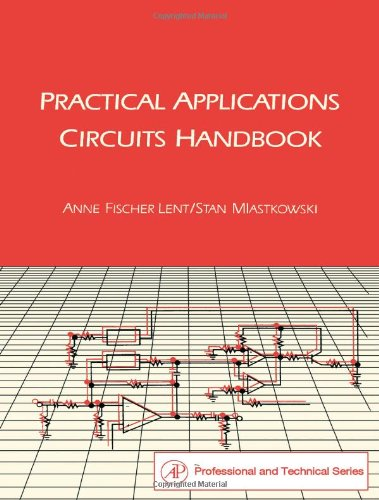 9780124437753: Practical Applications Circuits Handbook