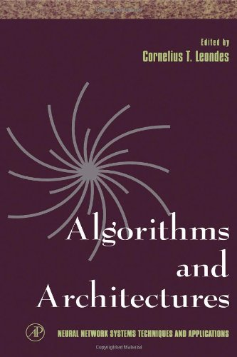 9780124438613: Algorithms and Architectures, Volume 1 (Neural Network Systems Techniques and Applications) (v. 1, Pt. 1)