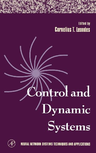 9780124438675: Control and Dynamic Systems, Neural Network Systems Techniques and Applications, Volume 7 (Pt. 7)