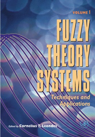 9780124438705: Fuzzy Theory Systems, Four-Volume Set: Techniques and Applications