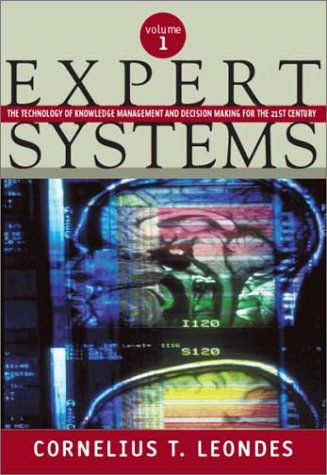 9780124438804: Expert Systems, Six-Volume Set: The Technology of Knowledge Management and Decision Making for the 21st Century