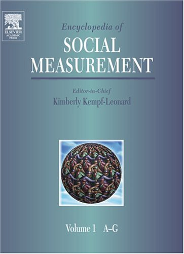 9780124438903: Encyclopedia of Social Measurement: Volume 1-3