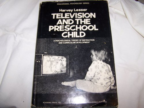 9780124442504: Television and the Preschool Child: A Psychological Theory of Instruction and Curriculum Development (Educational psychology)