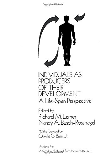 9780124445505: Individuals as Producers of Their Development: A Life-span Perspective