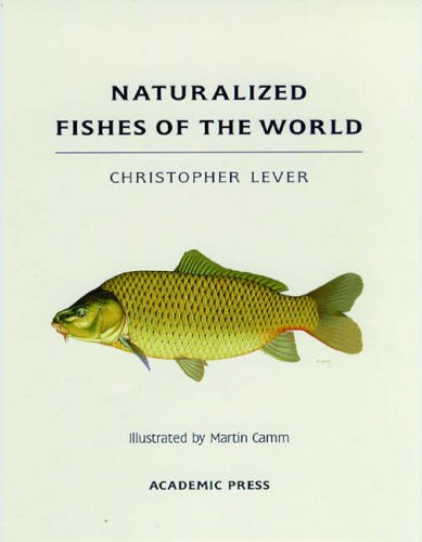 9780124447455: Naturalized Fishes of the World