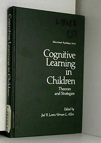 9780124448506: Cognitive Learning in Children: Theories and Strategies (Educational Psychology)