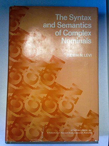 9780124451506: Syntax and Semantics of Complex Nominals
