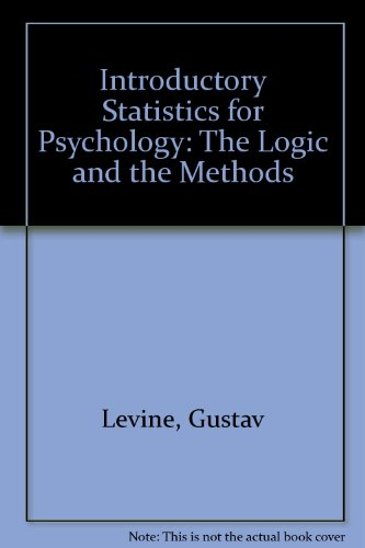 9780124454705: Introductory Statistics for Psychology: The Logic & the Methods
