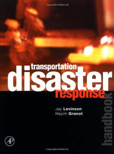 9780124454866: Transportation Disaster Response Handbook