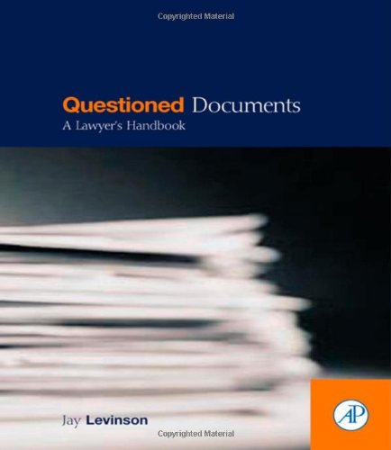 9780124454903: Questioned Documents: A Lawyer's Handbook