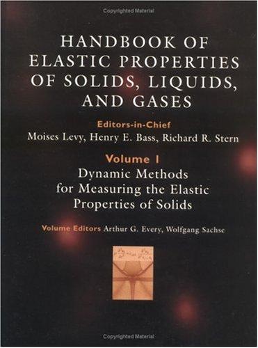 Dynamic methods for measuring the elastic properties: Moises Levy
