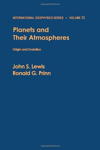 9780124465800: Planets and their atmospheres : origin and evolution (International Geophysics)