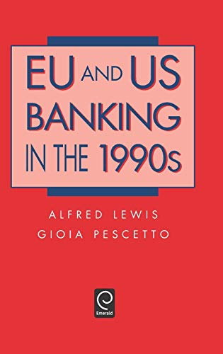 9780124466401: EU and US Banking in the 1990s