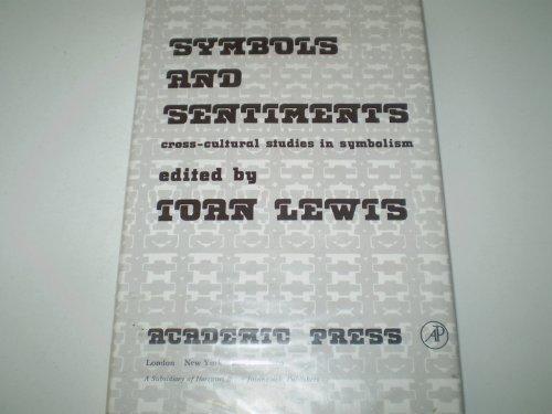 9780124466500: Symbols and Sentiments: Cross-cultural Studies in Symbolism