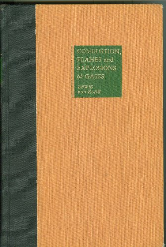 9780124467507: Combustion, Flames and Explosions of Gases. Second Edition
