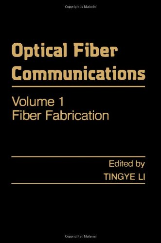9780124473010: Optical Fiber Communications: Fiber Fabrication