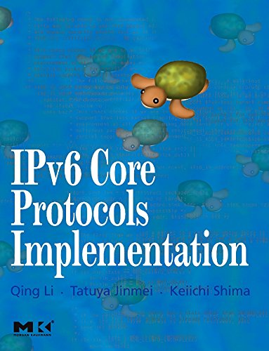 9780124477513: IPv6 Core Protocols Implementation (The Morgan Kaufmann Series in Networking)