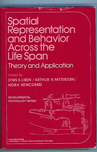 9780124479807: Spatial Representation and Behaviour Across the Life Span: Theory and Application (Developmental psychology series)