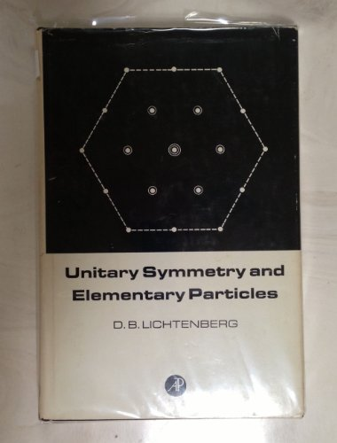 9780124484504: Unitary Symmetry and Elementary Particles