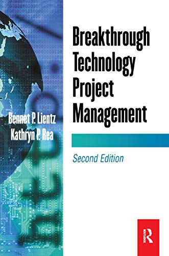 9780124499683: Breakthrough Technology Project Management (E-Business Solutions)