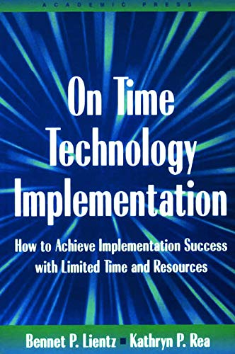 9780124499751: On Time Technology Implementation