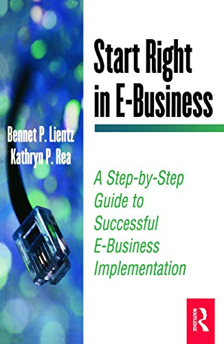 9780124499775: Start Right in E-Business (E-Business Solutions)