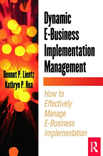 9780124499805: Dynamic E-Business Implementation Management (E-Business Solutions)