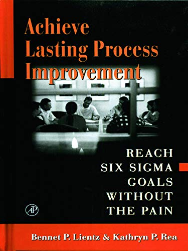 9780124499843: Achieve Lasting Process Improvement
