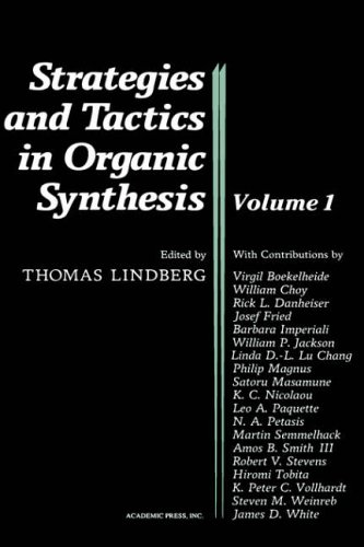 9780124502758: Strategies and Tactics in Organic Synthesis: Volume 1