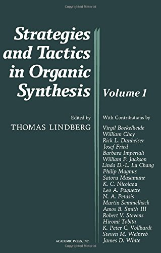 9780124502758: Strategies and Tactics in Organic Synthesis, Volume 1