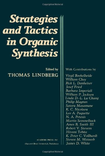 9780124502802: Strategies and Tactics in Organic Synthesis