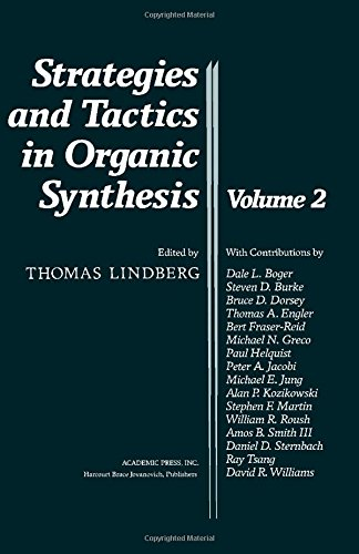 9780124502819: Strategies and Tactics in Organic Synthesis, Volume 2