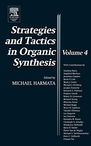 9780124502833: Strategies and Tactics in Organic Synthesis, Volume 4