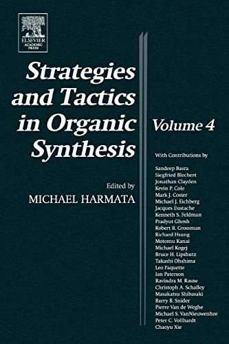 9780124502871: Strategies and Tactics in Organic Synthesis, Volume 4