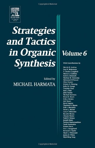 9780124502888: Strategies and Tactics in Organic Synthesis, Volume 6