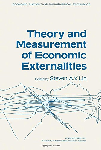 9780124504509: Theory and Measurement of Economic Externalities (Economic theory and mathematical economics)